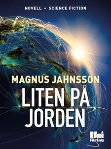 Liten på jorden (e-bok) av Magnus Jahnsson