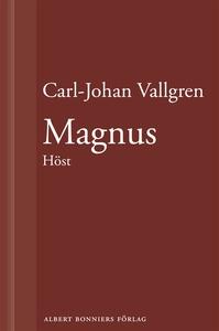 Magnus : Höst : En novell ur Längta bort (e-bok