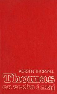 Thomas – en vecka i maj (e-bok) av Kerstin Thor