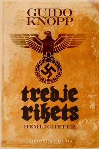 Tredje rikets hemligheter (e-bok) av Guido Knop