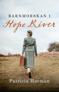 Barnmorskan i Hope River (e-bok) av Patricia Ha