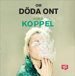 Om döda ont (ljudbok) av Hans Koppel