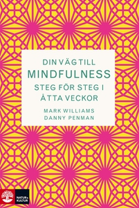 Din väg till Mindfulness (e-bok) av Mark Willia