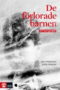 De förlorade barnen (e-bok) av Katia Wagner, Je
