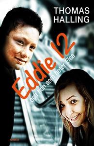 Eddie 12 och hon som heter Elsa/Elsa 12 och han