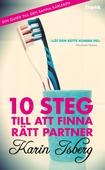 10 steg till att finna rätt partner: Din guide till den sanna kärleken