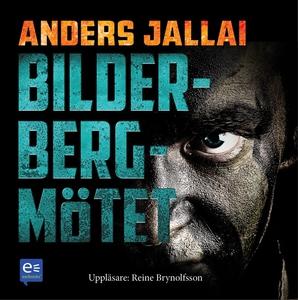 Bilderbergmötet (ljudbok) av Anders Jallai