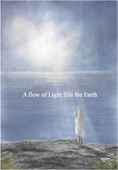 A flow of Light fills the Earth