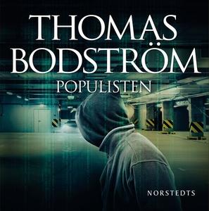 Populisten (ljudbok) av Thomas Bodström