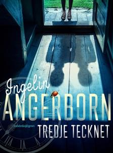 Tredje tecknet (e-bok) av Ingelin Angerborn