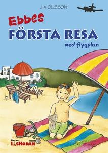 Ebbes första resa med flygplan (e-bok) av J.V.