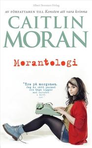 Morantologi (e-bok) av Caitlin Moran