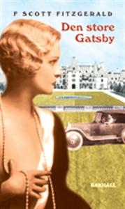 Den store Gatsby (ljudbok) av F Scott Fitzgeral