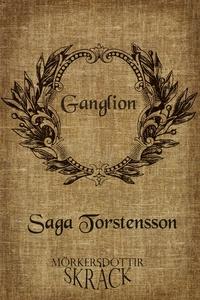 Ganglion (e-bok) av Saga Torstensson