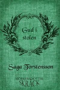 Gud i stolen (e-bok) av Saga Torstensson