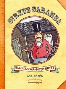 Cirkus Caramba - Eldslukar-mysteriet (e-bok) av