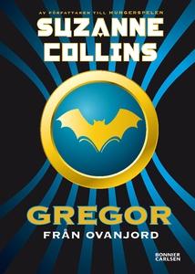 Gregor från Ovanjord (e-bok) av Suzanne Collins