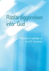 Rättfärdiggörelsen inför Gud (e-bok) av Axel B