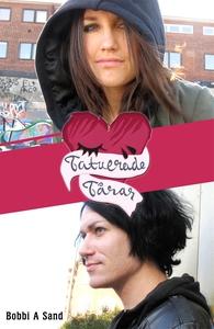 Tatuerade tårar (e-bok) av Bobbi A Sand