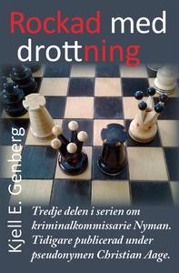 Rockad med drottning (e-bok) av Kjell E. Genber