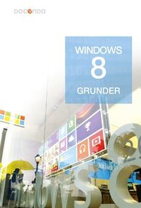 Windows 8 Grunder (e-bok) av Eva Ansell