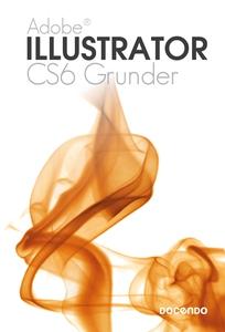 Illustrator CS6 Grunder (e-bok) av Iréne Friber