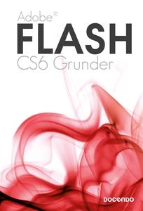 Flash CS6 Grunder (e-bok) av Kristina Lundsgård