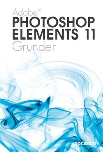 Photoshop Elements 11 Grunder (e-bok) av Iréne