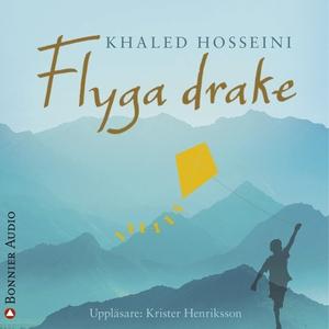 Flyga drake (ljudbok) av Khaled Hosseini