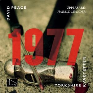 1977 (ljudbok) av David Peace