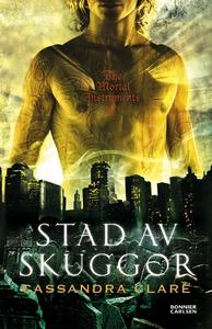 Stad av skuggor (e-bok) av Cassandra Clare, Cas