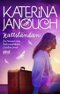 Nattsländan (e-bok) av Katerina Janouch