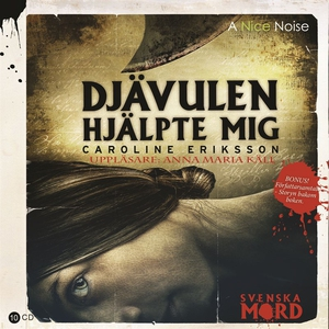 Djävulen hjälpte mig (ljudbok) av Caroline Erik