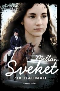 Millan 2 - Sveket (e-bok) av Pia Hagmar