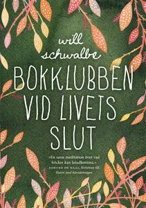 Bokklubben vid livets slut (e-bok) av Will Schw