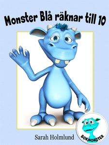 Monster Blå räknar till 10 (e-bok) av Sarah Hol