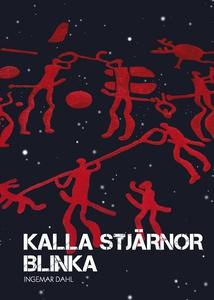 Kalla stjärnor blinka (e-bok) av Ingemar Dahl
