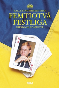 Femtiotvå Festliga riksdagsledarmöter (e-bok) a