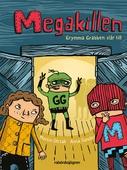 Megakillen - Grymma Grabben slår till
