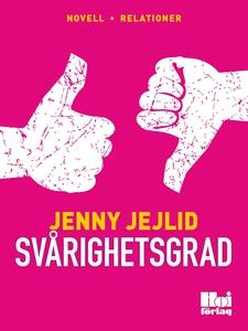 Svårighetsgrad (e-bok) av Jenny Jejlid,  Jenny