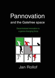 Pannovation and the Gatefree Space (e-bok) av J