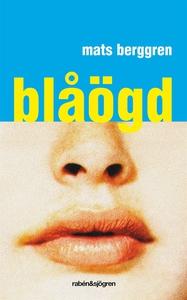 Blåögd (e-bok) av Mats Berggren