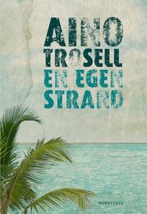 En egen strand (e-bok) av Aino Trosell