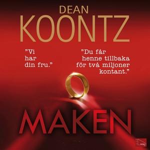 Maken (ljudbok) av Dean Koontz