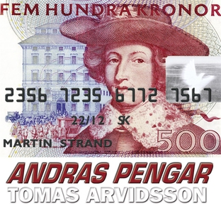 Andras Pengar (ljudbok) av Tomas Arvidsson