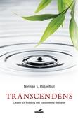 Transcendens : läkande och förändring med transcendental meditation
