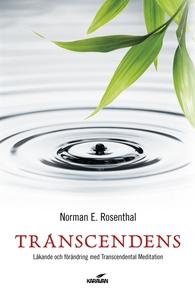 Transcendens : läkande och förändring med trans