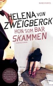 Hon som bar skammen (e-bok) av Helena von Zweig