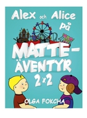 Alex och Alice på matteäventyr 2x2