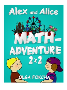 Alex and Alice Mathadventure 2x2 (e-bok) av Olg